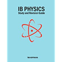 Ib Physics - Study and Revision Guide