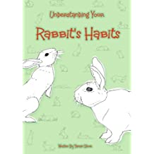 Understanding Your Rabbit's Habits by Tamsin Stone (2011-08-31)