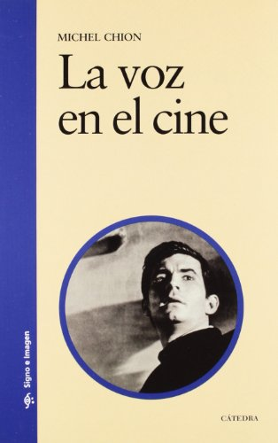 La voz en el cine (Signo E Imagen)