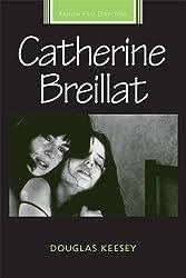 Catherine Breillat (French Film Directors)