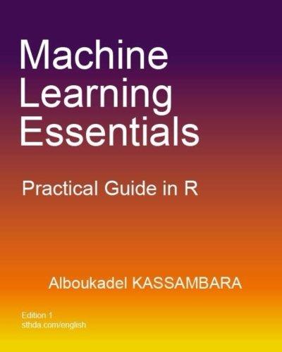 Machine Learning Essentials: Practical Guide in R por Alboukadel Kassambara