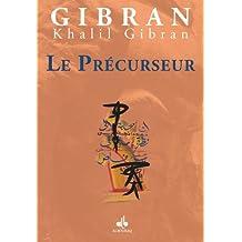 Précurseur (Le) (The Forerunner)