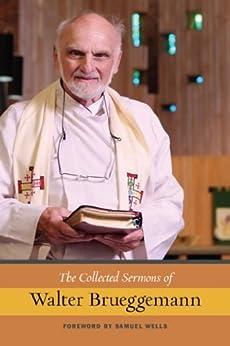 The Collected Sermons of Walter Brueggemann by [Walter Brueggemann]
