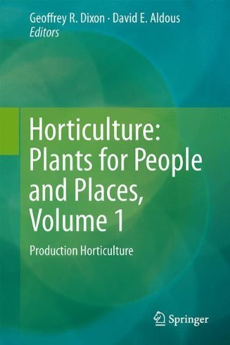 Horticulture: Plants for People and Places, Volume 1: Production Horticulture (2014-06-10) par unknown