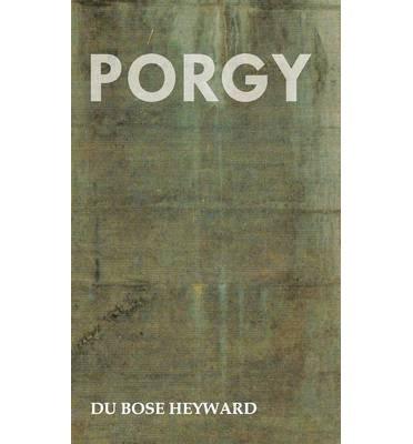 BY Heyward, Du Bose ( Author ) [ PORGY ] Nov-2008 [ Hardcover ]