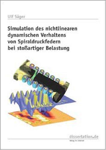 Simulation des nichtlinearen dynamischen Verhaltens von Spiraldruckfedern bei stossartiger Belastung