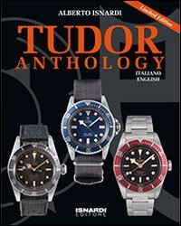 Tudor anthology limited edition. Ediz. illustrata