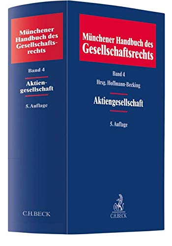 Münchener Handbuch des Gesellschaftsrechts  Bd 4: Aktiengesellschaft