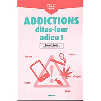Addictions, dites-leur adieu !