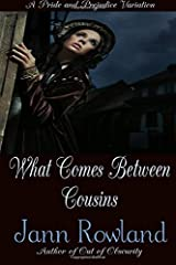 What Comes Between Cousins Paperback