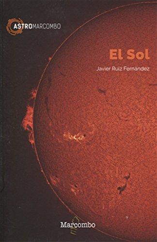El Sol (ASTROMARCOMBO) por JAVIER RUIZ FERNÁNDEZ