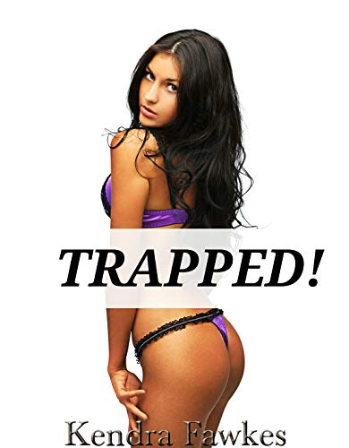 Trapped! (Transgender, First Time) (English Edition)