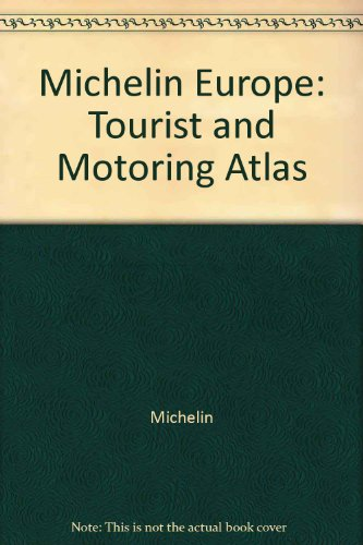 Michelin Europe: Tourist and Motoring Atlas
