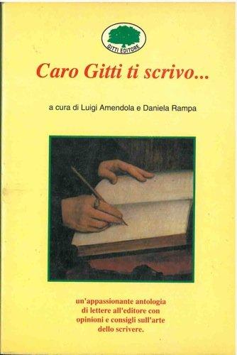 Caro Gitti ti scrivo