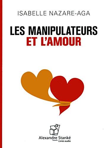 Les manipulateurs et l'amour [Livre Audio Mp3]
