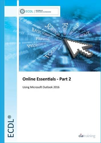 ECDL Online Essentials Part 2 Using Outlook 2016