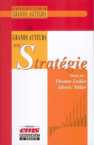 Les grands auteurs en stratégie par Thomas LOILIER