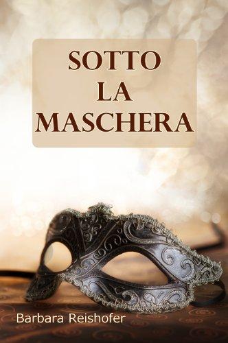 Buchseite und Rezensionen zu 'SOTTO LA MASCHERA - Racconti al femminile' von Barbara Reishofer
