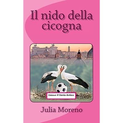 Il Nido Della Cicogna: Volume 2