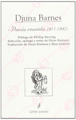 Poesía Reunida. 1911-1982