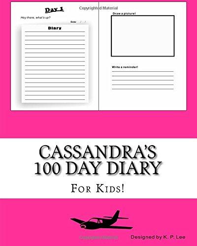 Cassandra's 100 Day Diary