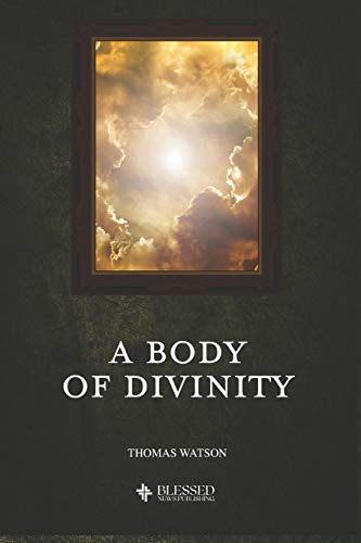 A Body of Divinity (Illustrated)