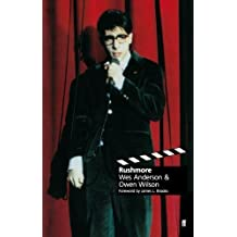 Rushmore (Classic Screenplay) by Wes Anderson (1999-05-31)