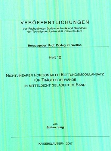 Nichtlinearer Horizontaler Bettungsmodulansatz für Trägerbohlwände in mitteldicht gelagertem Sand