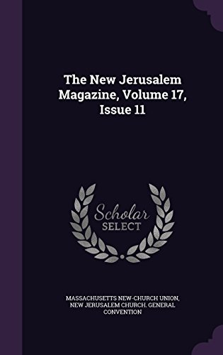 The New Jerusalem Magazine, Volume 17, Issue 11