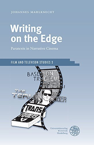 Writing on the Edge: Paratexts in Narrative Cinema (Film and Television Studies) by Johannes Mahlknecht (2016-04-06) por Johannes Mahlknecht
