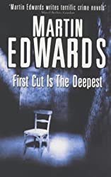 The First Cut is the Deepest (A Harry Devlin novel) by Martin Edwards (2000-06-15)