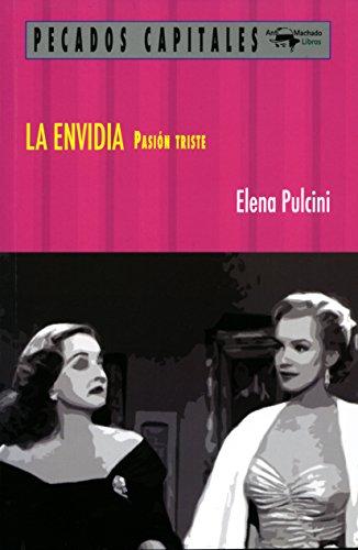 La envidia. Pasión triste por Elena Pulcini