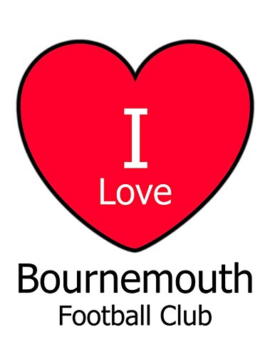 I Love Bournemouth Football Club: White Notebook/Notepad for Writing 100 Pages Bournemouth Football Gift for Men, Women, Boys & Girls