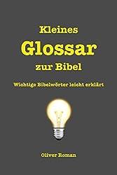 Kleines Glossar zur Bibel: Wichtige Bibelwörter leicht erklärt