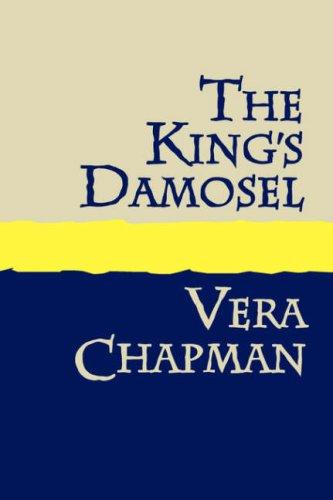 The King's Damosel Large Print por Vera Chapman