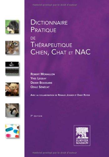 Dictionnaire pratique de thérapeutique - Chien, chat et NAC