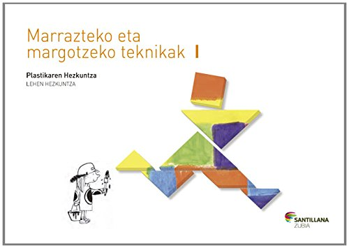 MARRAZTEKO ETA MARGOTZEKO TEKNIKAK I 1 LEHEN HEZKUNTZA - 9788498947014
