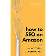 Amazon SEO: how to rank higher on Amazon: An ebook to help you make your products stand out on Amazon's search engine results across 50 pages (English Edition)