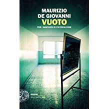 Vuoto: per i Bastardi di Pizzofalcone (Einaudi. Stile libero big) (Italian Edition)