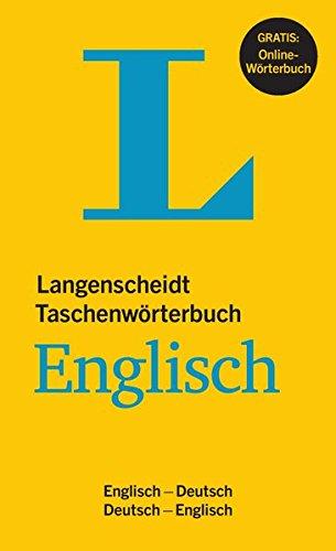 Langenscheidt Taschenwörterbuch Englisch - Buch mit Online-Anbindung: Englisch-Deutsch/Deutsch-Englisch (Langenscheidt Taschenwörterbücher)