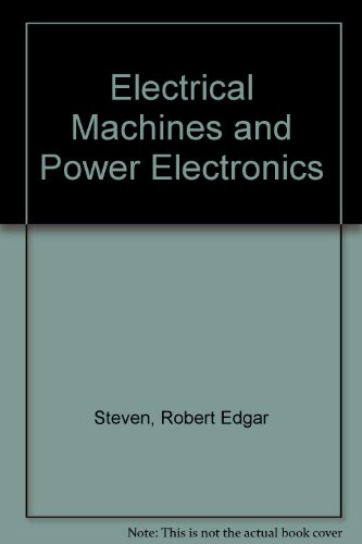Electrical Machines and Power Electronics