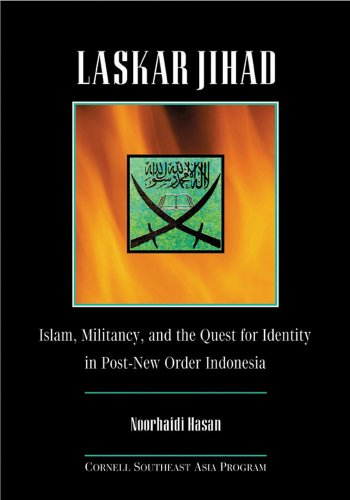 Laskar Jihad: Islam, Militancy, and the Quest for Identity in Post-New Order Indonesia (Studies on Southeast Asia)