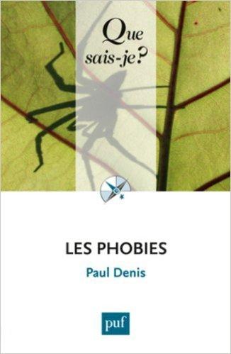Les phobies de Paul Denis ( 20 avril 2011 )