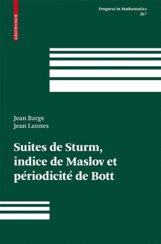 Suites De Sturm, Indice De Maslov Et Periodicite De Bott par Jean Barge