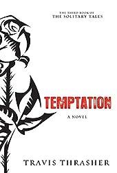 Temptation: A Novel (Solitary Tales Series)