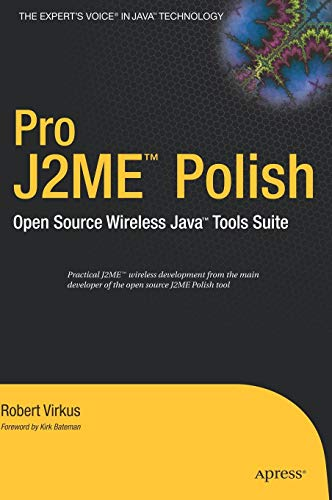 Pro J2ME Polish: Open Source Wireless Java Tools Suite