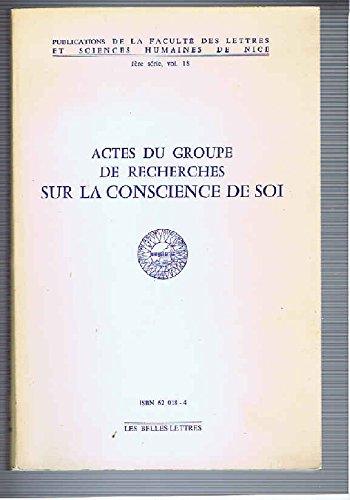 Actes du groupe de recherches sur la conscience de soi