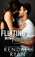 Flirting with Forever (English Edition)