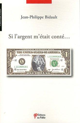 Si l'argent m'était conté