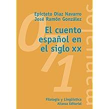 El cuento español en el siglo XX (El Libro Universitario - Manuales)
